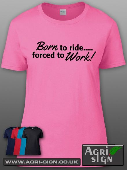 Womens Premium T Shirt - Born to Ride Forced to Work